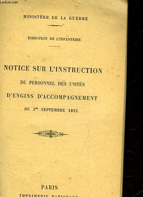 NOTICE SUR L'INSTRUCTION DU PERSONNEL DES UNITES D'ENGINS D'ACCOMPAGNEMENT DU 1° SEPTEMBRE 1822