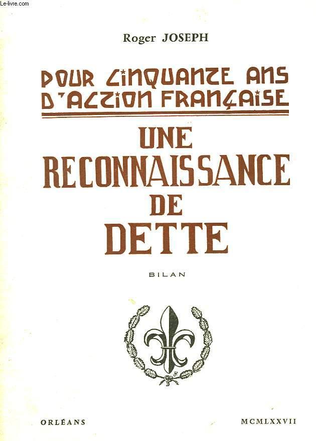 UNE RECONNAISSANCE DE DETTE - BILAN