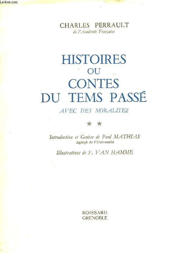 HISTOIRES OU CONTES DU TEMS PASSE AVEC DES MORALITES - TOME 2