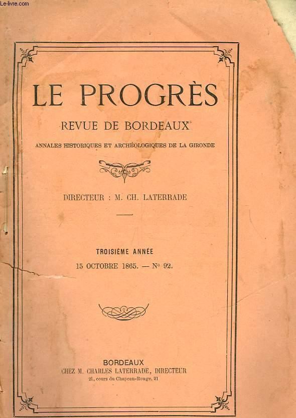 LE PROGRES REVUE DE BORDEAUX - 3° ANNEE - N°92