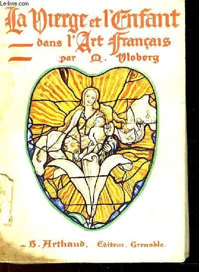 LA VIERGE ET L'ENFANT DANS L'ART FRANCAIS