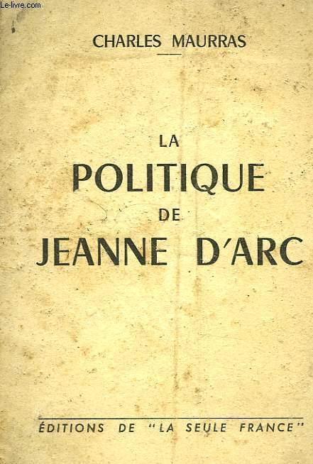 LA POLITIQUE DE JEANNE D'ARC