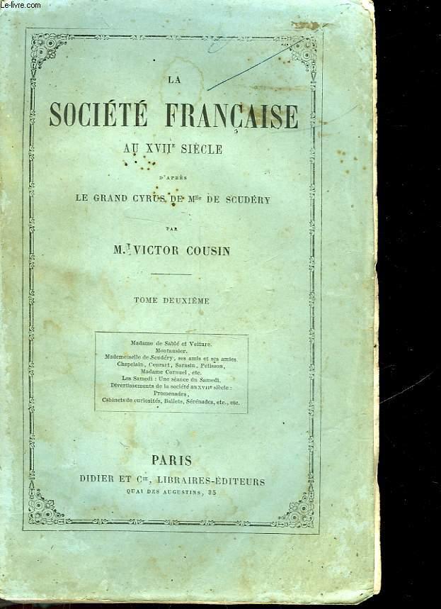 LA SOCIETE FRANCAISE AU 17° SIECLE - TOME 2