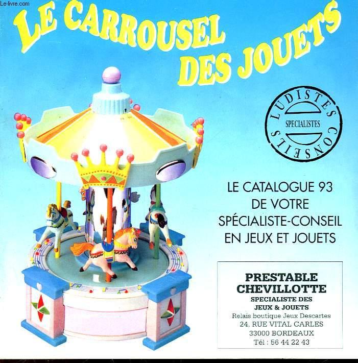 LE CAROUSEL DES JOUETS - CATALOGUE 93