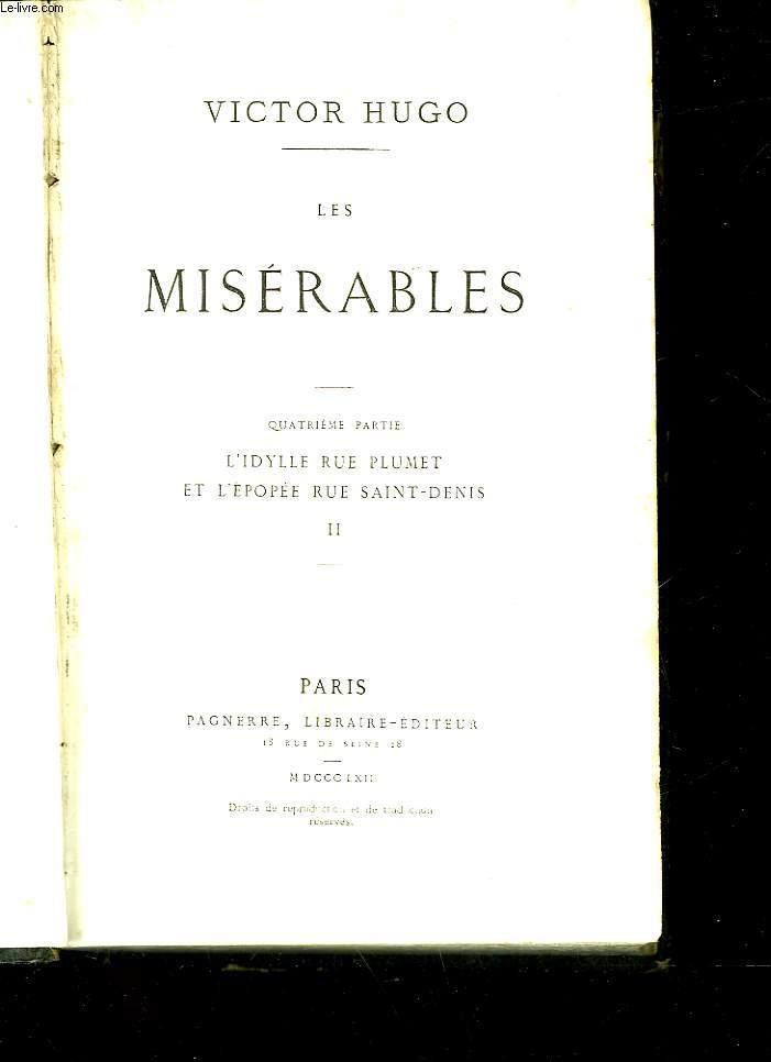 LES MISERABLES - 4° PARTIE - L'IDYLLE RUE PLUMET ET L'EPOPEE RUE SAINT-DENIS - II