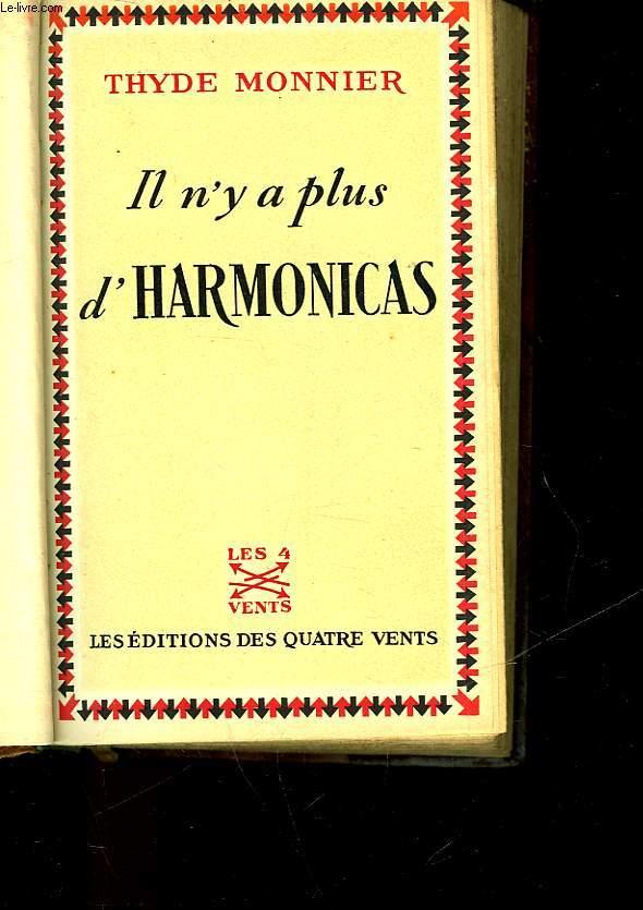 IL N'Y A PLUS D'HARMONICAS