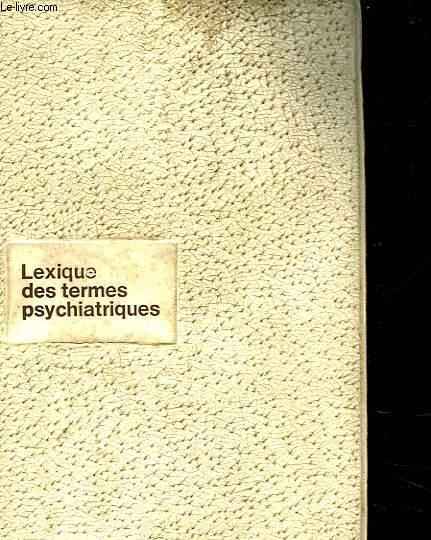 LEXIQUE DES TERMES PSYCHIATRIQUES