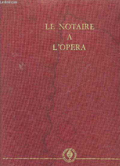 LE NOTAIRE A L'OPERA