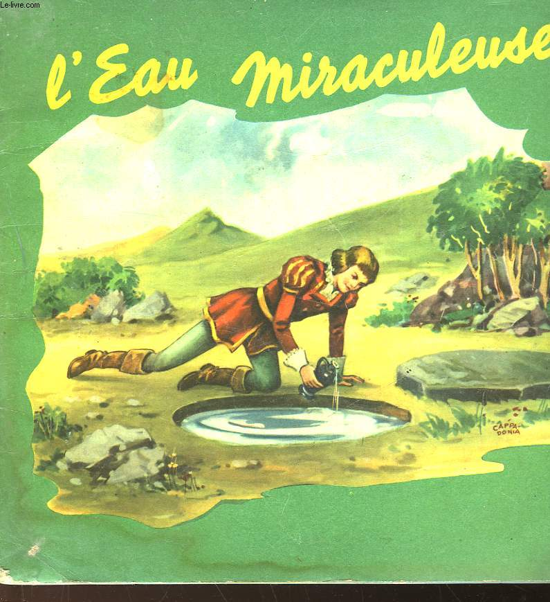 L'EAU MIRACULEUSE