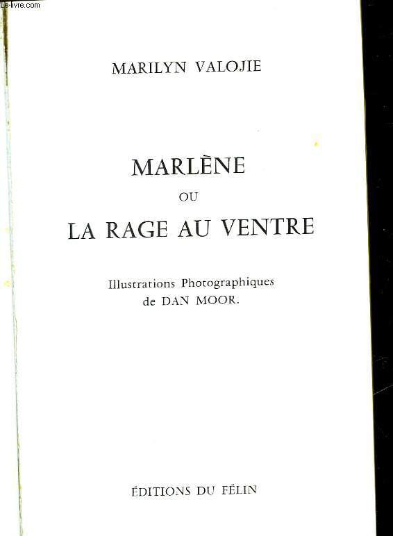 MARLENE OU LA RAGE AU VENTRE