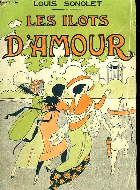 LES ILOTS D'AMOUR - SUIVI DE - L'INITIATION AMOUREUSE