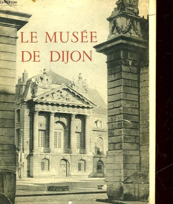 LE MUSEE DE DIJON - PEINTURES - SCULPTURES