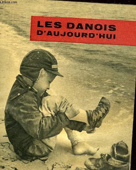 LES DANOIS D'AUJOURD'HUI