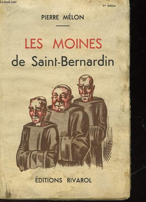 LES MOINES DE SAINT BERNARDIN