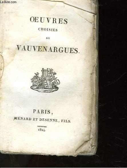 OEUVRES CHOISIES DE VAUVENARGUES