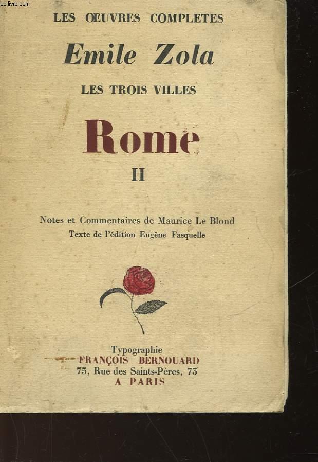 LES OEUVRES COMPLETES - EMILE ZOLA - LES TROIS VILLES - TOME - II