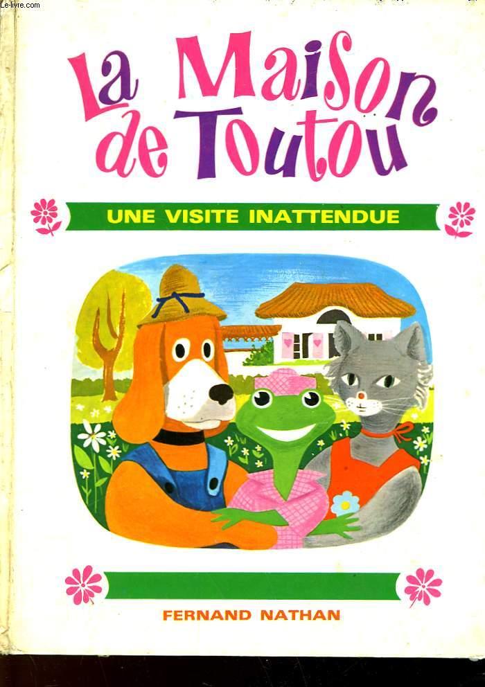 LA MAISON DE TOUTOTU - UNE VISITE INATTENDUE