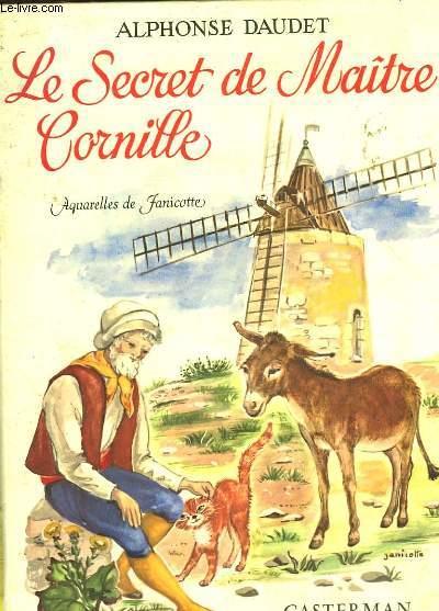 LE SECRET DE MAITRE CORNILLE - SUIVI DE - LES ETOILES ET DE INSTALLATION