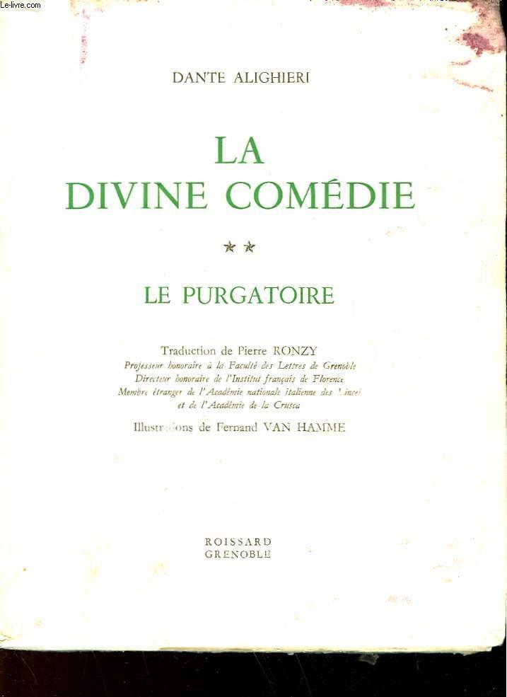 LA DIVINE COMEDIE - 2 - LE PURGATOIRE