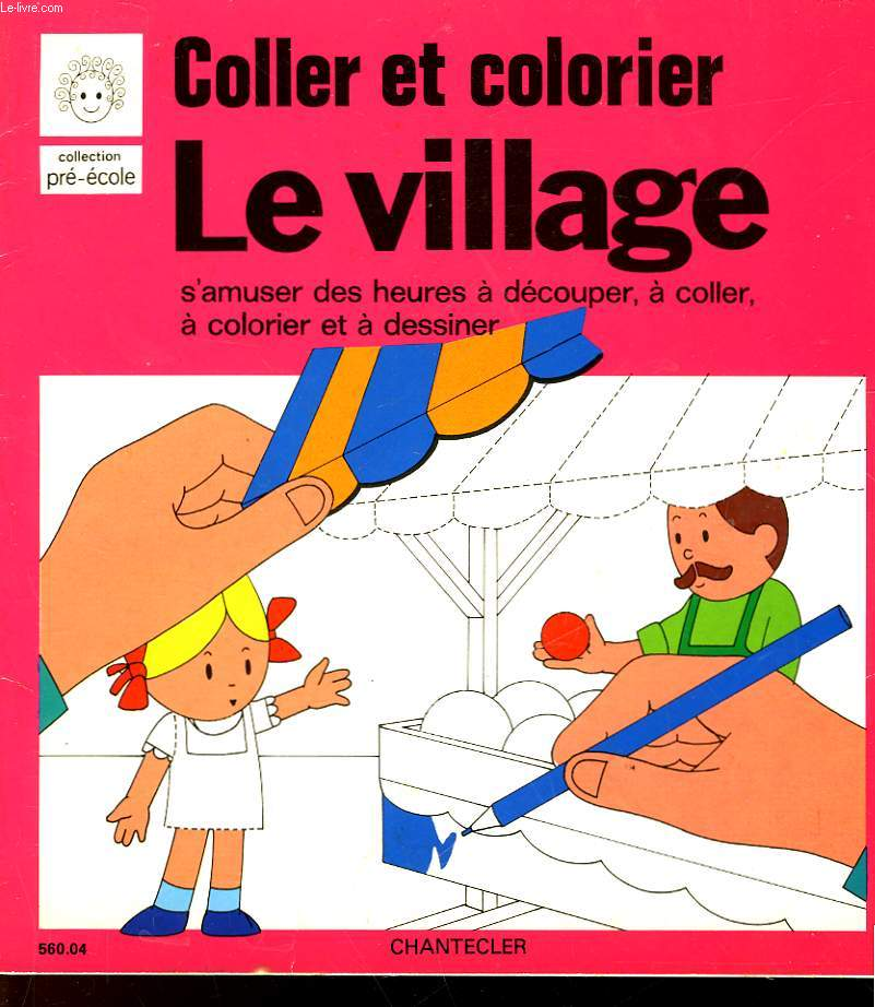 COLLER ET COLORIER LE VILLAGE