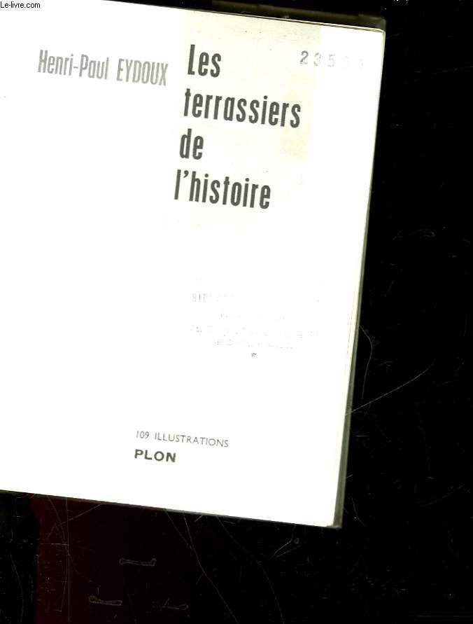LES TERRASSIERS DE L'HISTOIRE