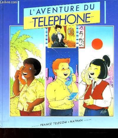 L'AVENTURE DU TELEPHONE