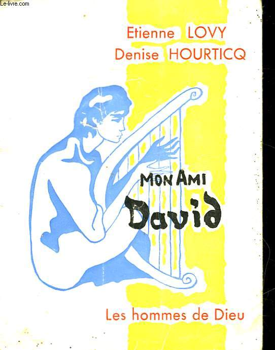 MON AMI DAVID
