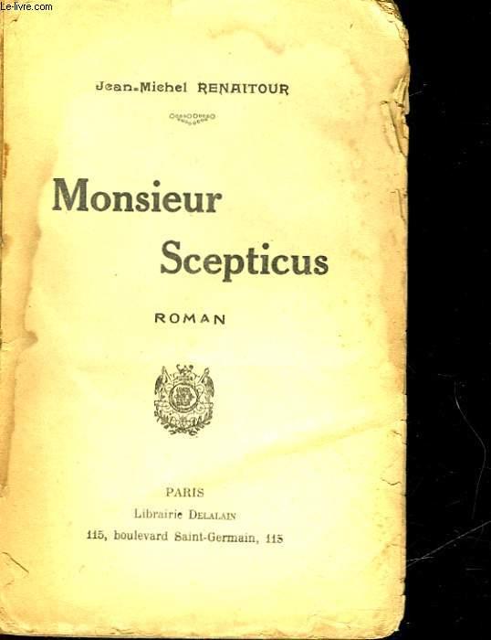 MONSIEUR SCEPTICUS