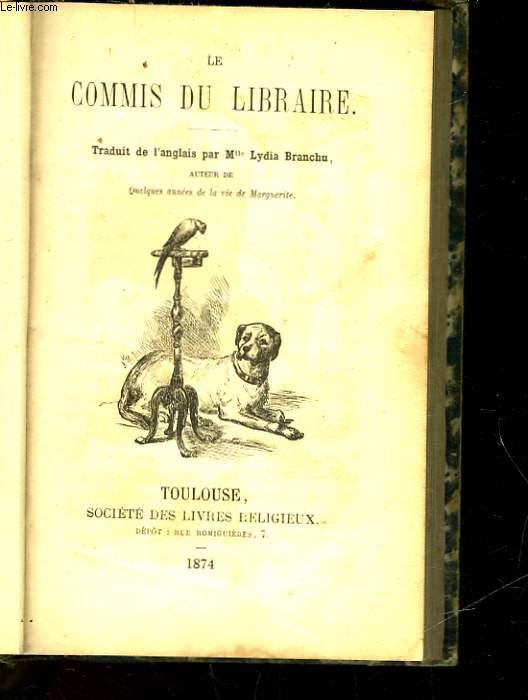 LE COMMIS DU LIBRAIRIE - SUIVI DE - LE PETIT BONNET ROUGE