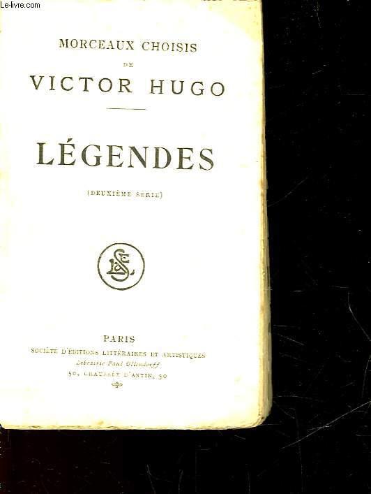 MORCEAUX CHOISIS DE VICTOR HUGO - LEGENDES