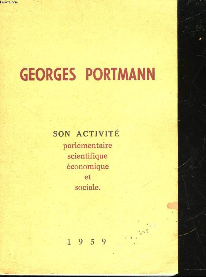 GEORGES PORTMANN - SENATEUR DE LA GIRONDE