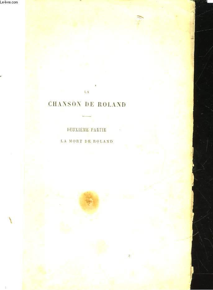 LA CHANSON DE ROLAND - 2° PARTIE - LA MORT DE ROLAND
