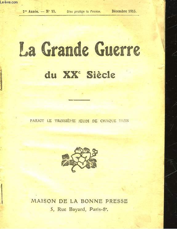 LA GRANDE GUERRE DU 20° SIECLE - 1° ANNEE - N°11