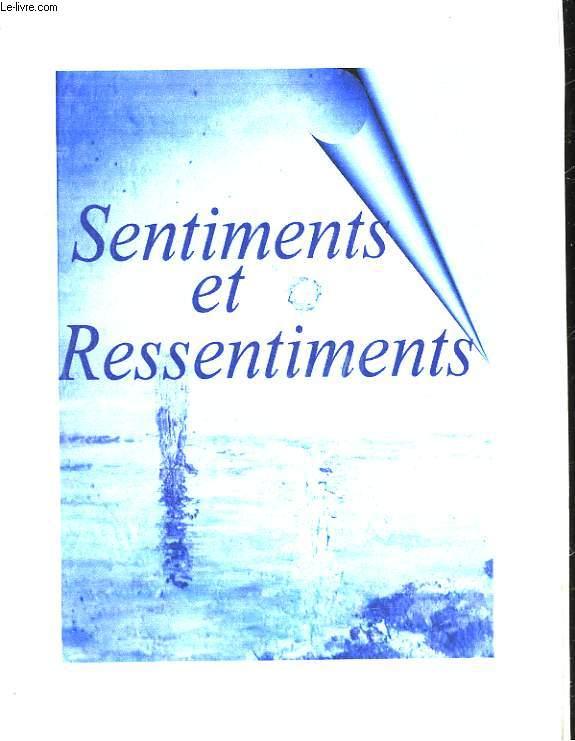 SENTIMENTS ET RESSENTIMENTS