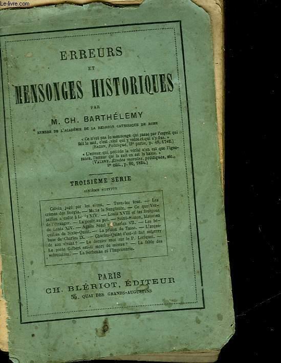 ERREURS ET MENSONGES HISTORIQUES