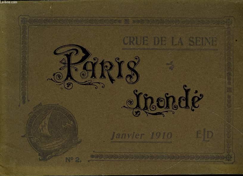 CRUE DE LA SEINE - PARIS INONDE - N°2
