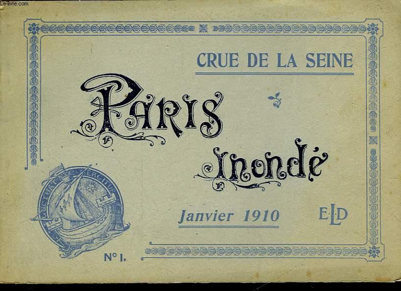 CRUE DE LA SEINE - PARIS INONDE - N°1