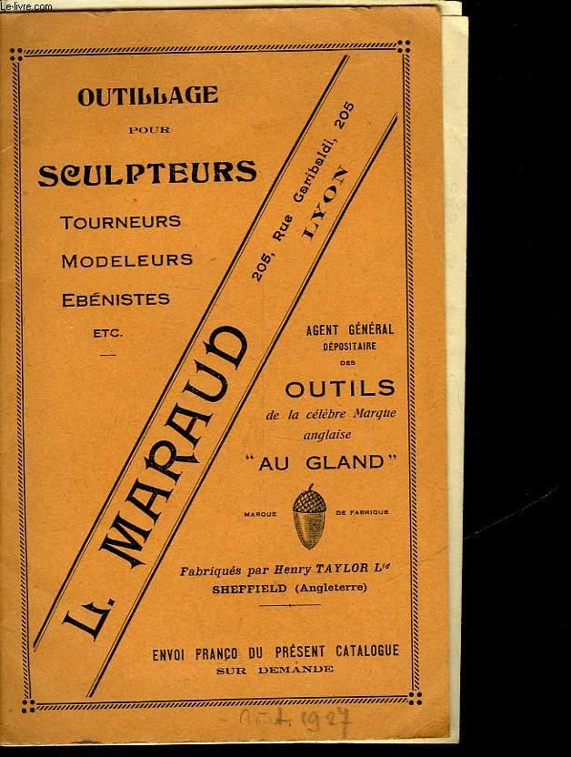 L. MARAUD - OUTILLAGE POUR SCULPTEURS - TOURNEURS, MODELEURS, EBENISTES