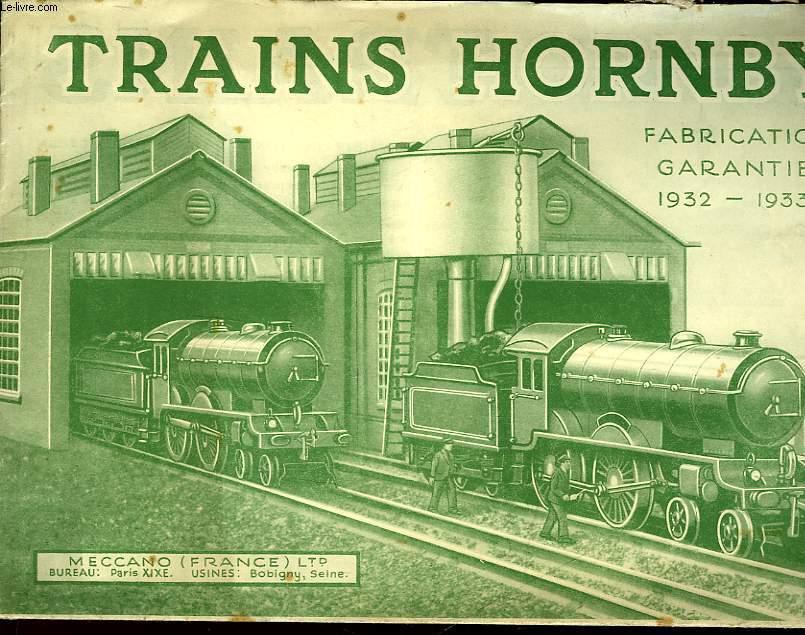 TRAINS HORNBY - FABRICATION GARANTIE