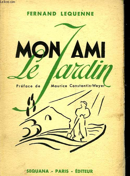 MON AMI LE JARDIN