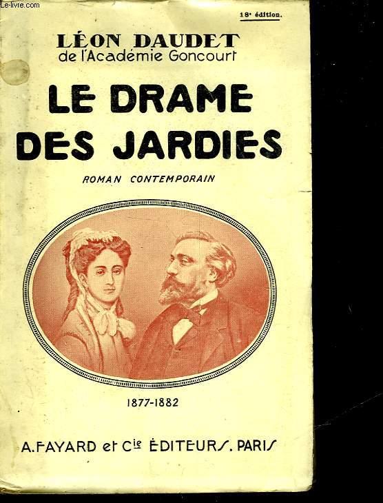 LE DRAME DES JARDIES - 1877 - 1882