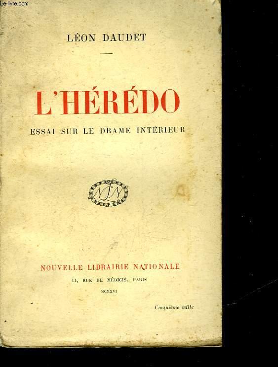 L'HEREDO ESSAI SUR LE DRAME INTERIEUR