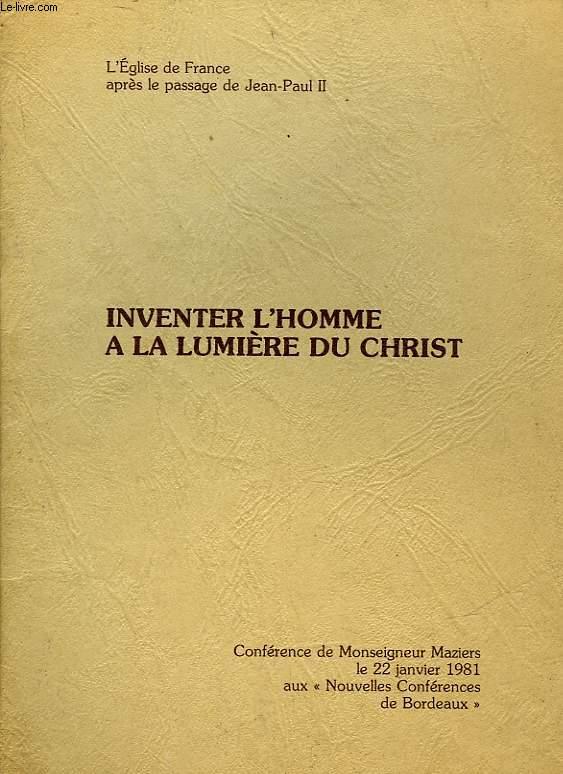 INVENTER L'HOMME A LA LUMIERE DU CHRIST