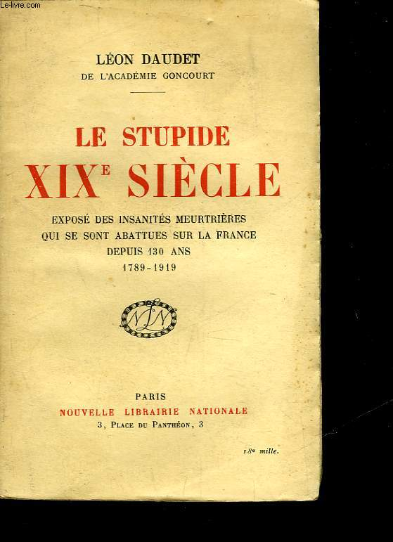 LE STUPIDE 19° SIECLE