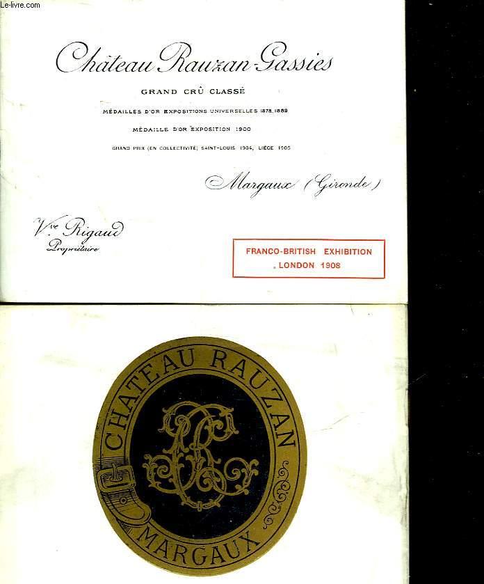 CHATAU RAUZAN-GRASSIES - GRAND CRU CLASSE - MARGAUX - GIRONDE