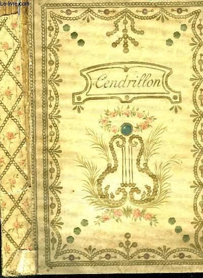 CENDRILLON - CONTE DE FEES EN 4 ACTES ET 6 TABLEAUX