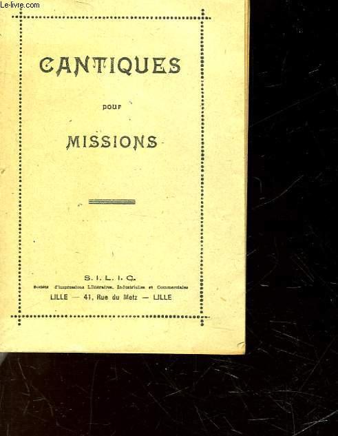 CANTIQUES POUR MISSIONS