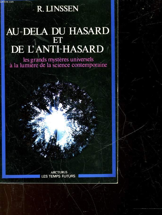 AU-DELA DU HASARD ET DE L'ANTI-HASARD