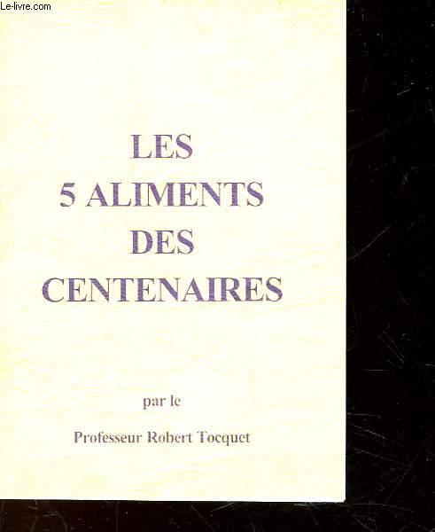 LES 5 ALIMENTS DES CENTENAIRES