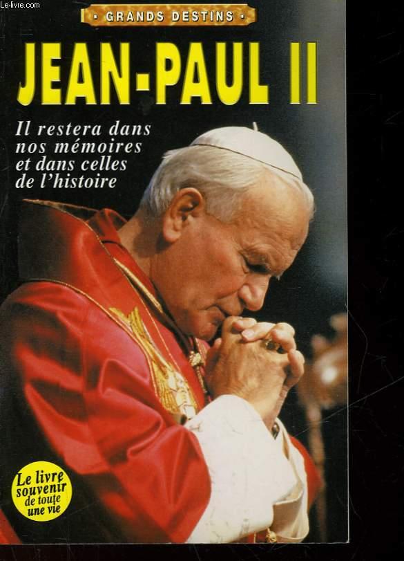 JEAN-PAUL II - LES MEMOIRES DE L'HISTOIRE